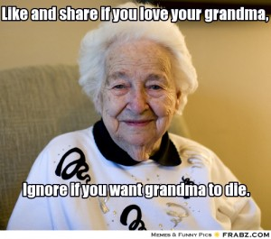 frabz-like-and-share-if-you-love-your-grandma-ignore-if-you-want-grand-dafc21